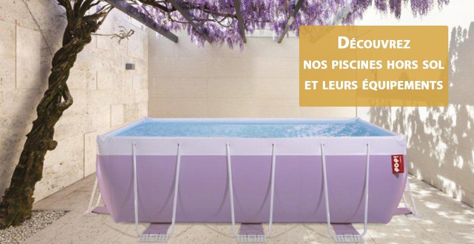 Boutique Piscineale, le spécialiste du matériel et de l'accessoire de piscine et bassin
